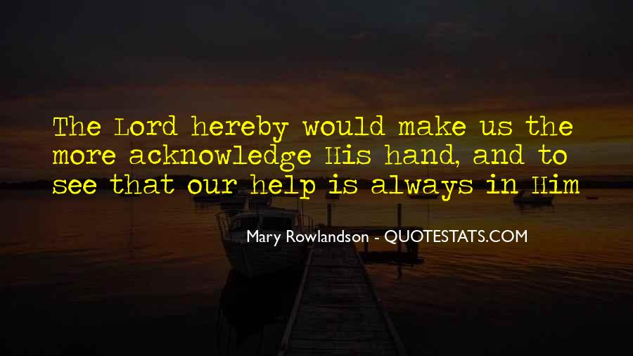 Help Me Oh Lord Quotes #91446