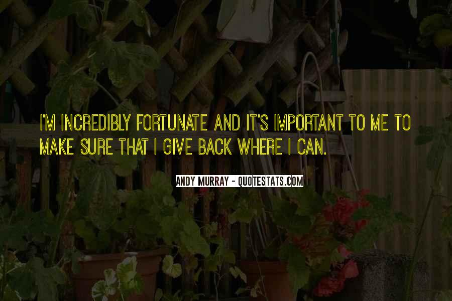Help Those Less Fortunate Quotes #84719