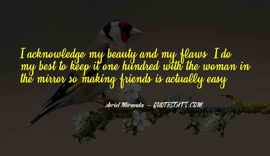 Quotes About Friends And Mirrors #1348081