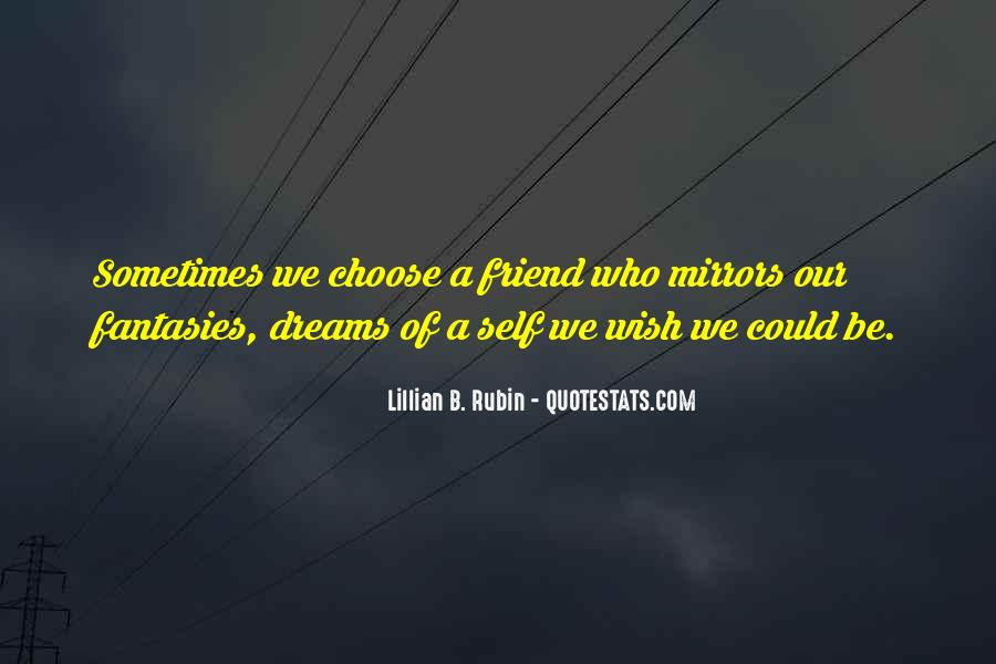 Quotes About Friends And Mirrors #1859437