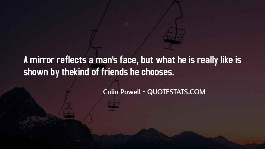 Quotes About Friends And Mirrors #511118