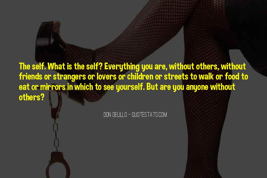 Quotes About Friends And Mirrors #588961