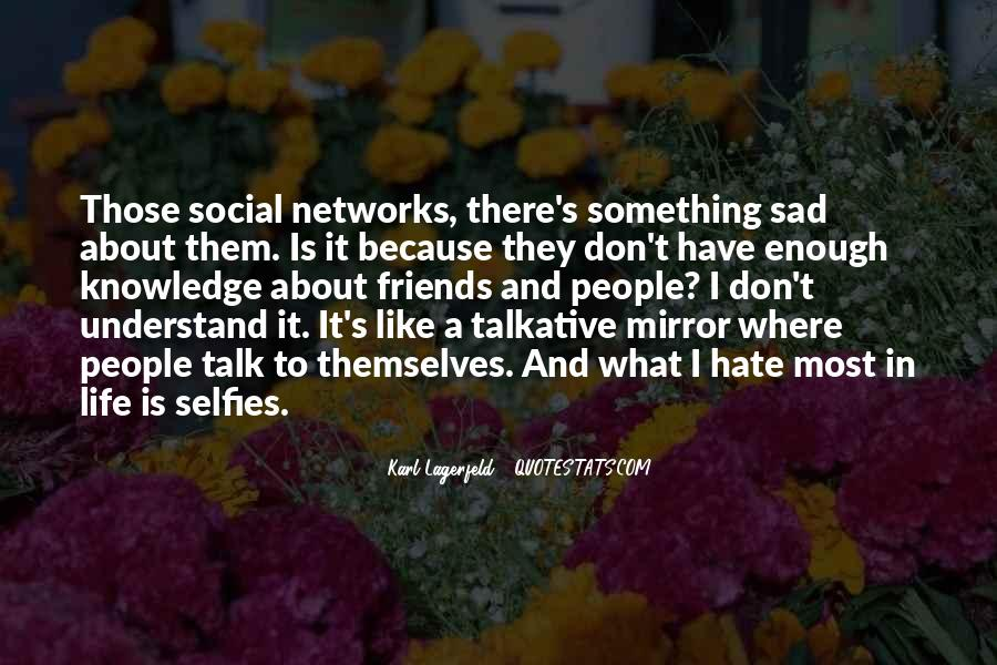 Quotes About Friends And Mirrors #9450