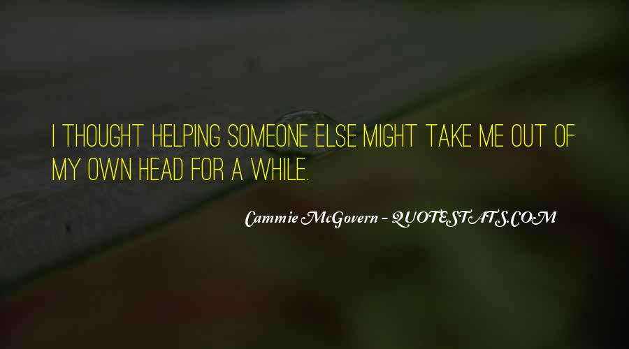 Helping Someone Else Quotes #1035116