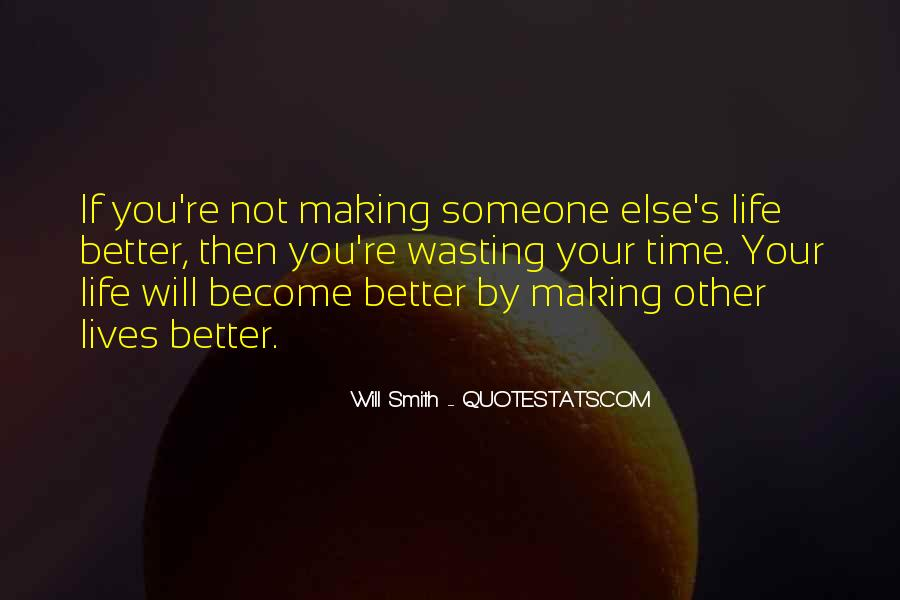 Helping Someone Else Quotes #1087652
