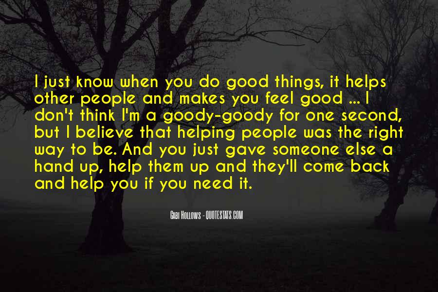 Helping Someone Else Quotes #1373200