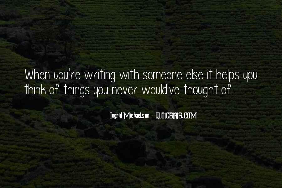 Helping Someone Else Quotes #1675693