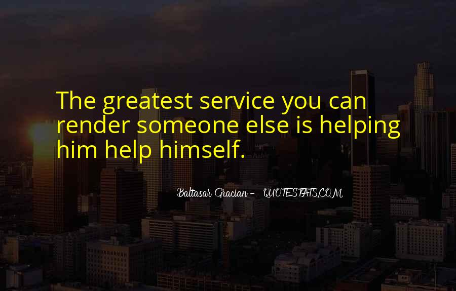 Helping Someone Else Quotes #1733534