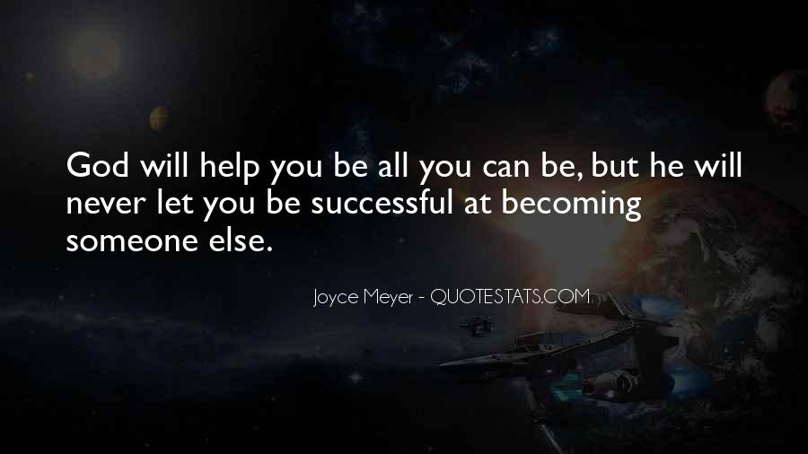 Helping Someone Else Quotes #254191