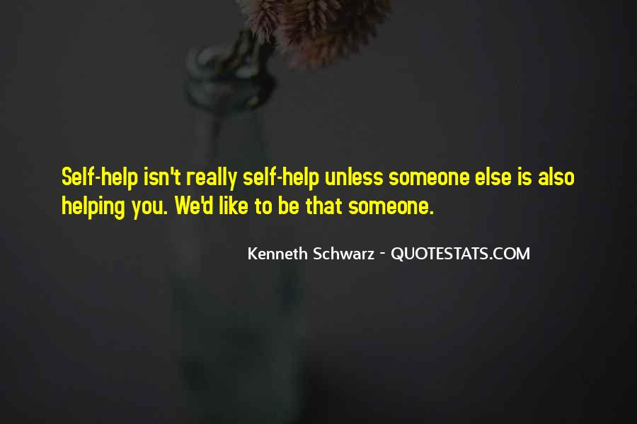 Helping Someone Else Quotes #759760