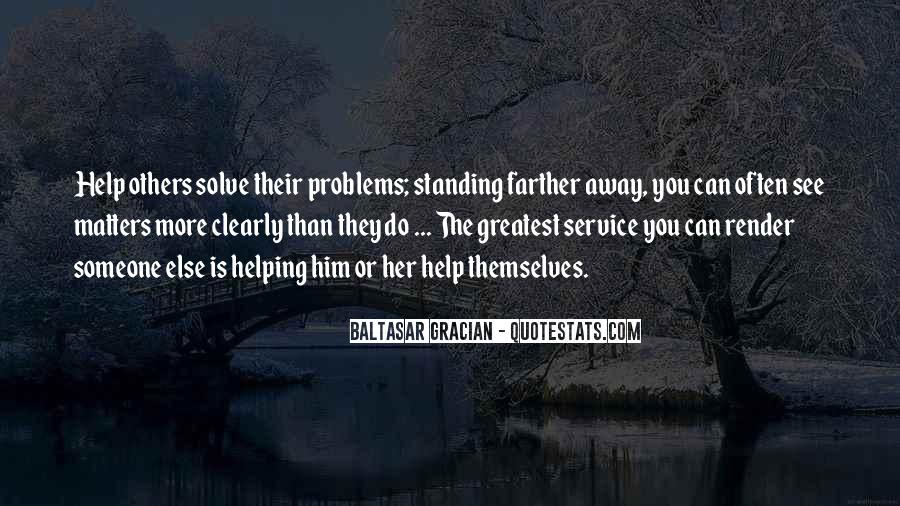 Helping Someone Else Quotes #911495