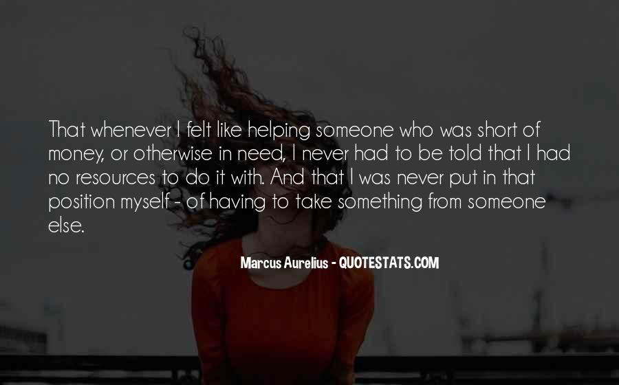 Helping Someone Else Quotes #997833