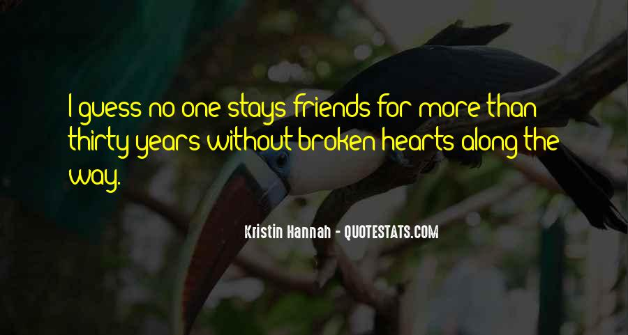 Quotes About Friends And Broken Hearts #1325654