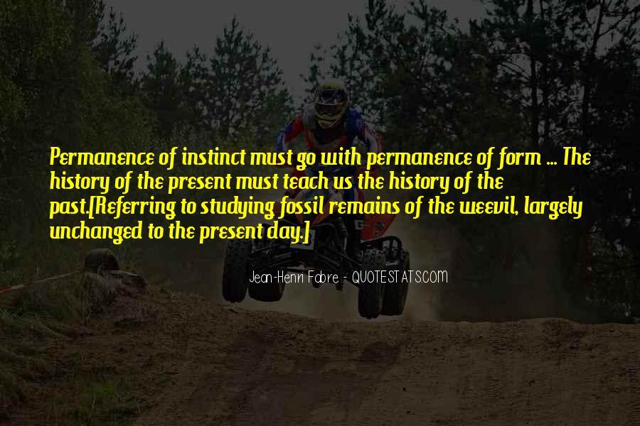 Henri Fabre Quotes #167320
