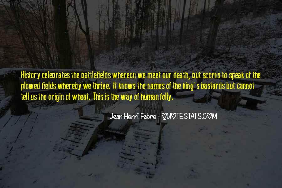 Henri Fabre Quotes #234764