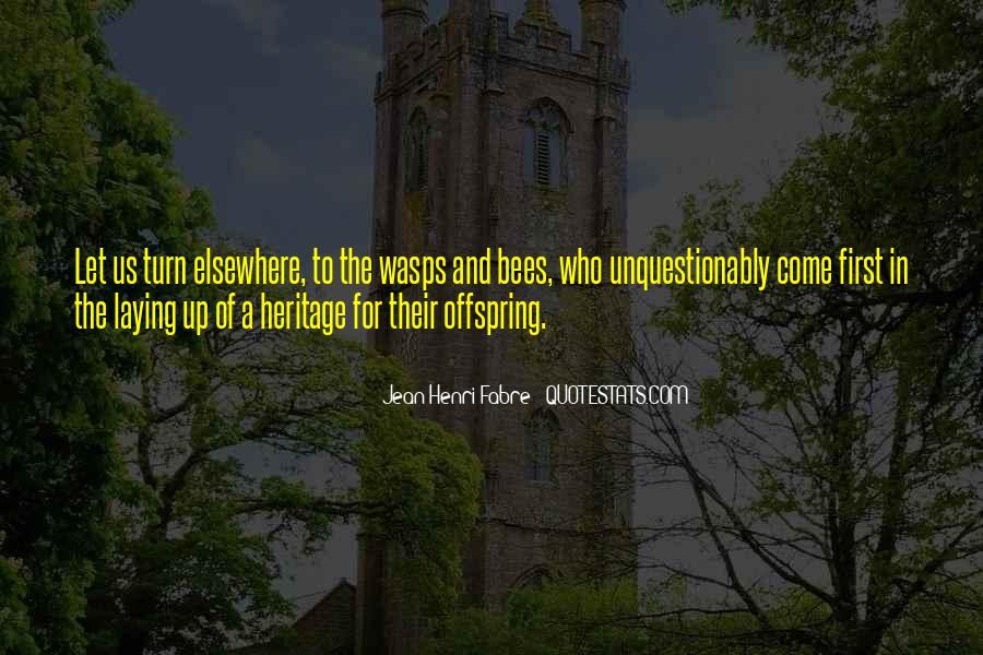 Henri Fabre Quotes #969084