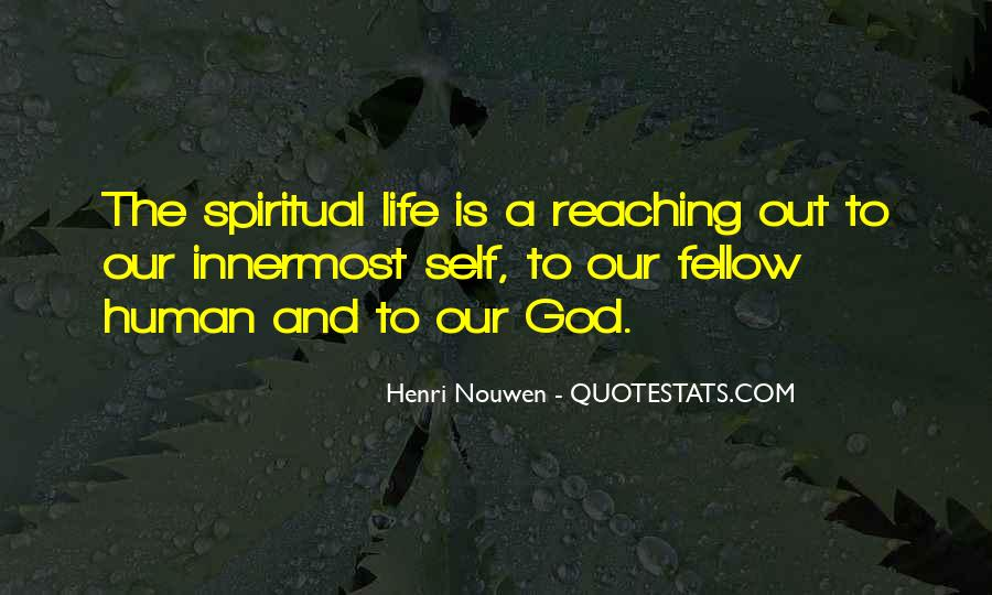 Top 14 Henri Nouwen Reaching Out Quotes: Famous Quotes ...