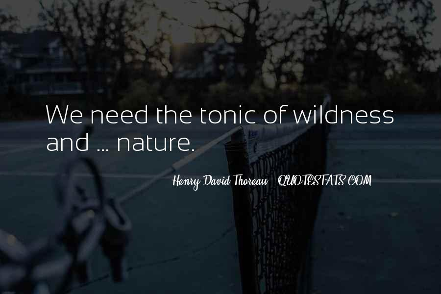Henry David Thoreau Environment Quotes #1445648