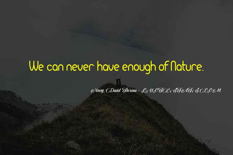 Henry David Thoreau Environment Quotes #332539
