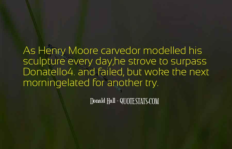 Henry Moore Sculpture Quotes #532889