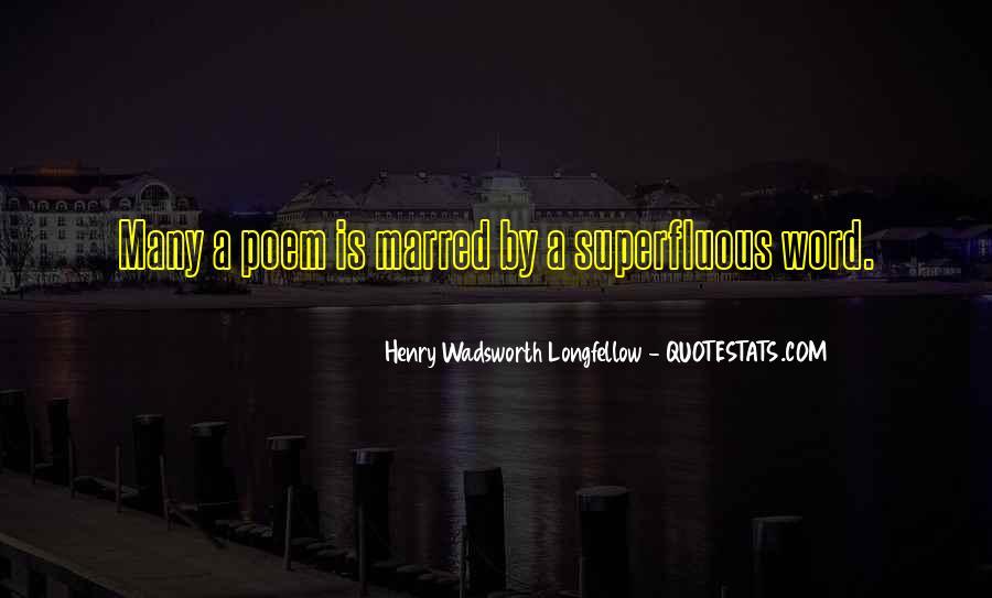 Henry Wadsworth Longfellow Poem Quotes #989453
