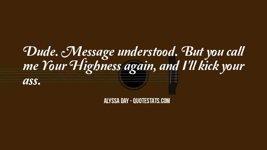 Her Highness Quotes #1016525