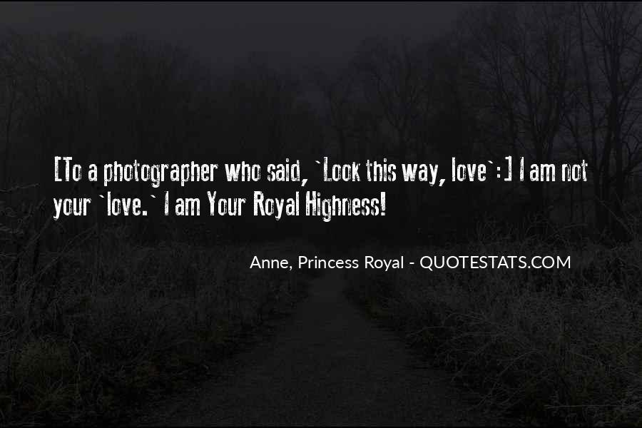 Her Highness Quotes #482365