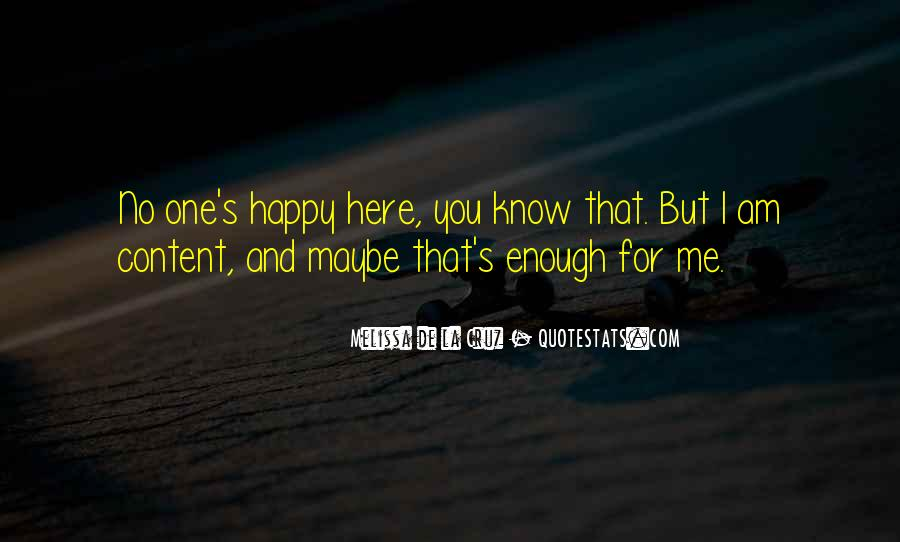 Here I Am For You Quotes #1363734