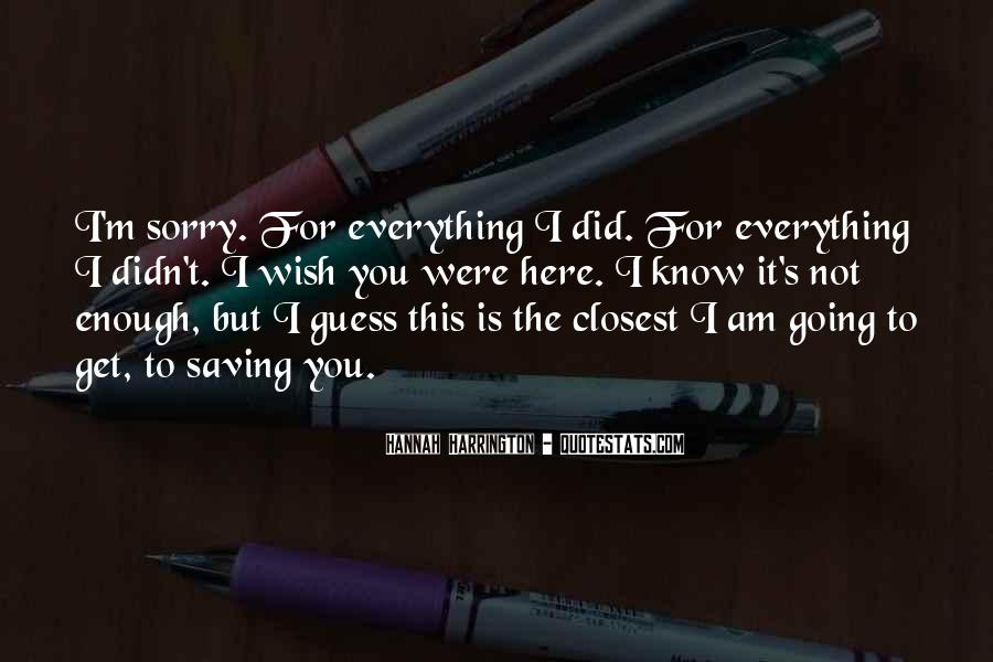 Here I Am For You Quotes #1427673