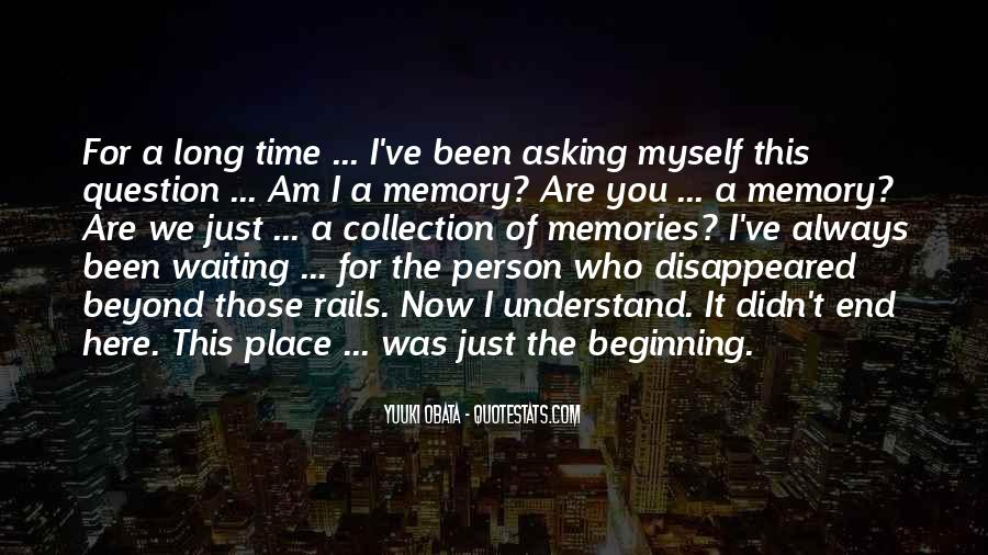 Here I Am For You Quotes #403557
