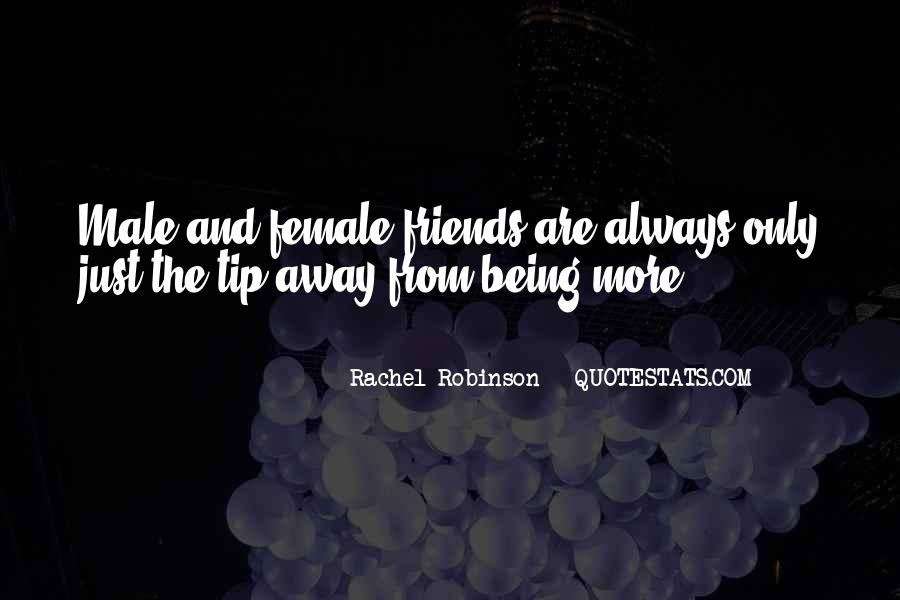 Here's To You Rachel Robinson Quotes #1287758