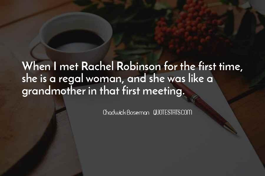 Here's To You Rachel Robinson Quotes #1370816