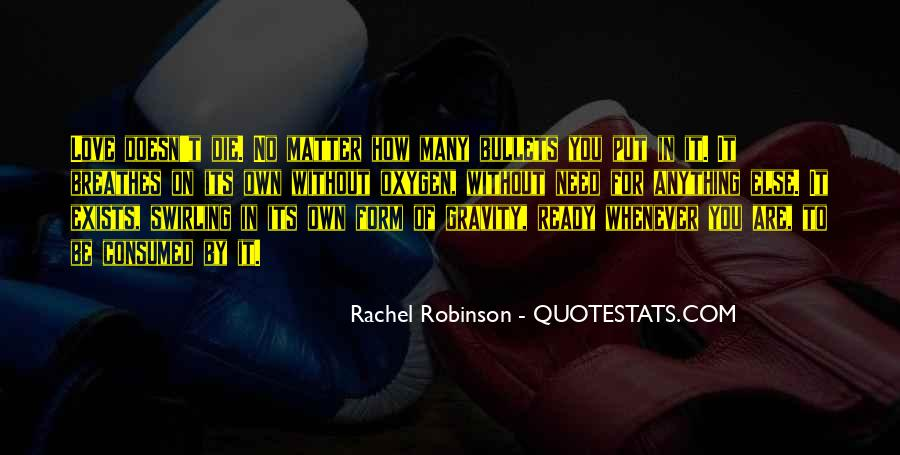 Here's To You Rachel Robinson Quotes #1538377