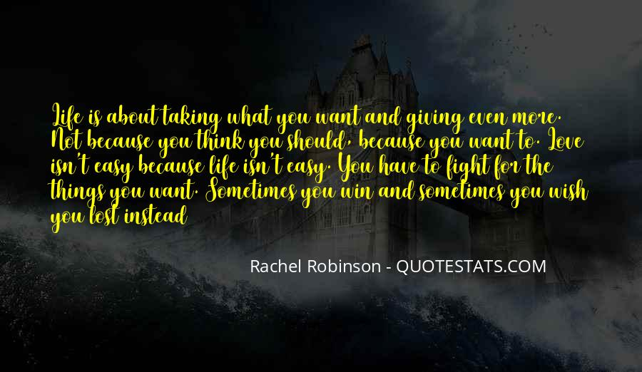 Here's To You Rachel Robinson Quotes #1685283