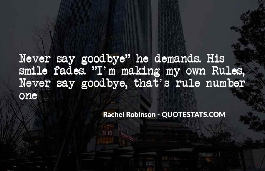 Here's To You Rachel Robinson Quotes #790474