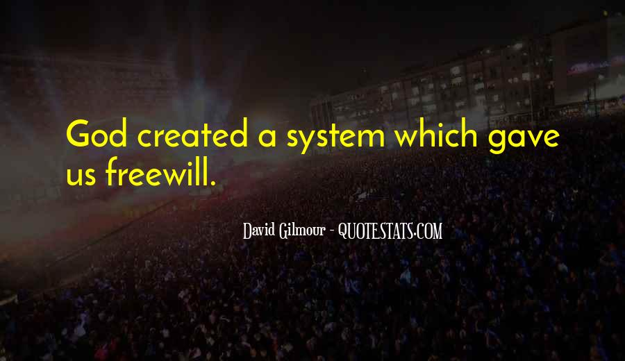 Quotes About Freewill #1037229