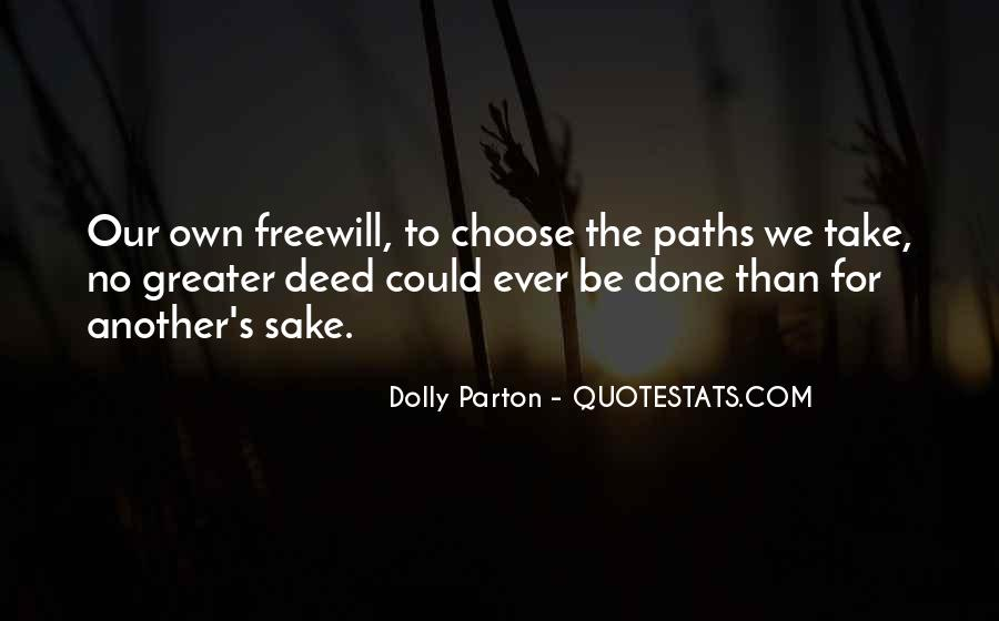 Quotes About Freewill #133282