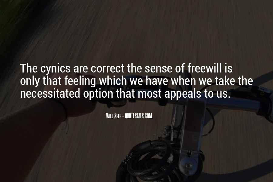 Quotes About Freewill #1382086