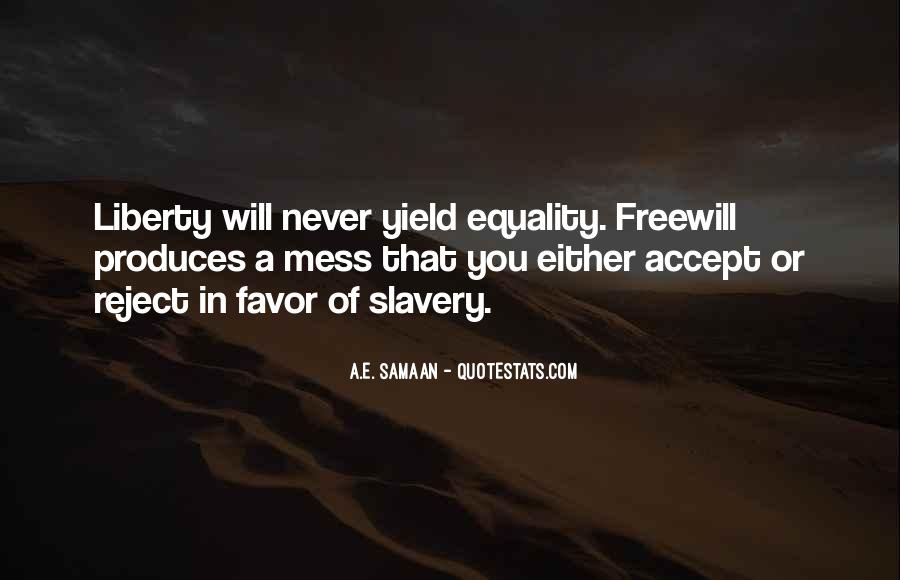 Quotes About Freewill #1523406