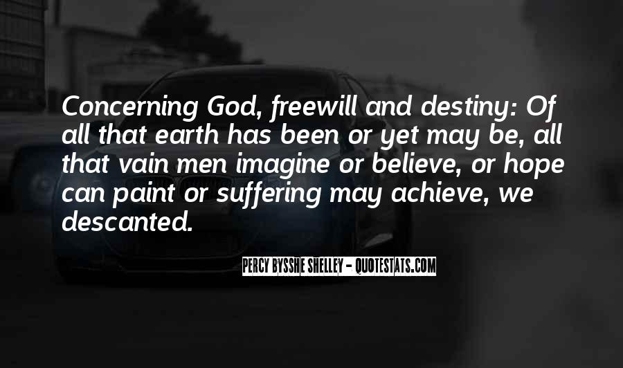 Quotes About Freewill #1593862