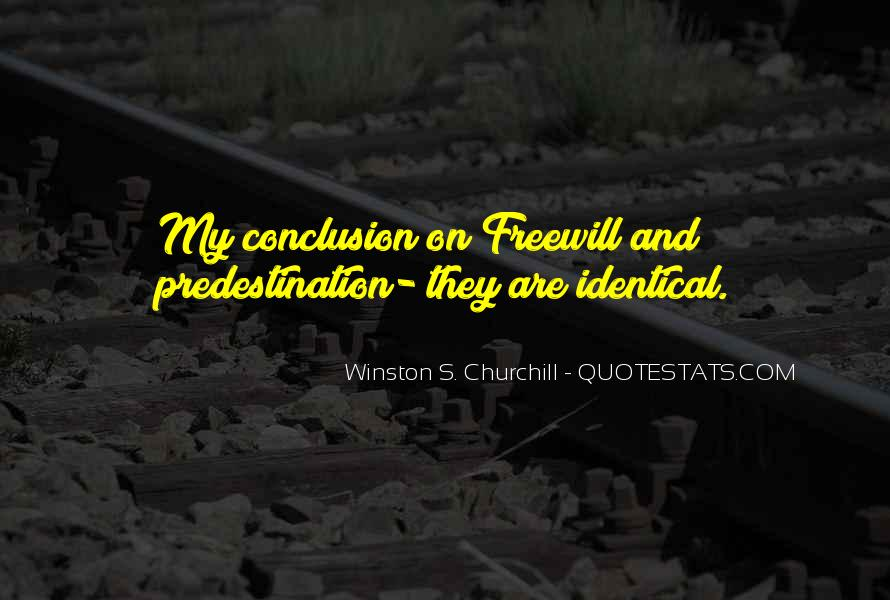 Quotes About Freewill #1746963