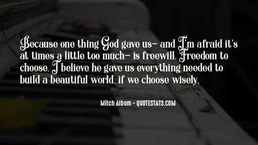 Quotes About Freewill #258562