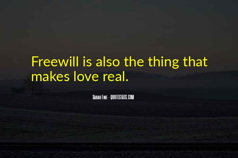 Quotes About Freewill #499441