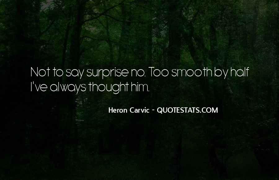 Heron Quotes #1364527
