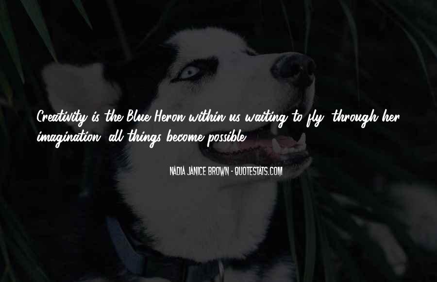 Heron Quotes #6619