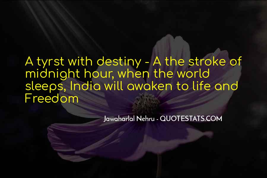 Quotes About Freedom Of India #1353566