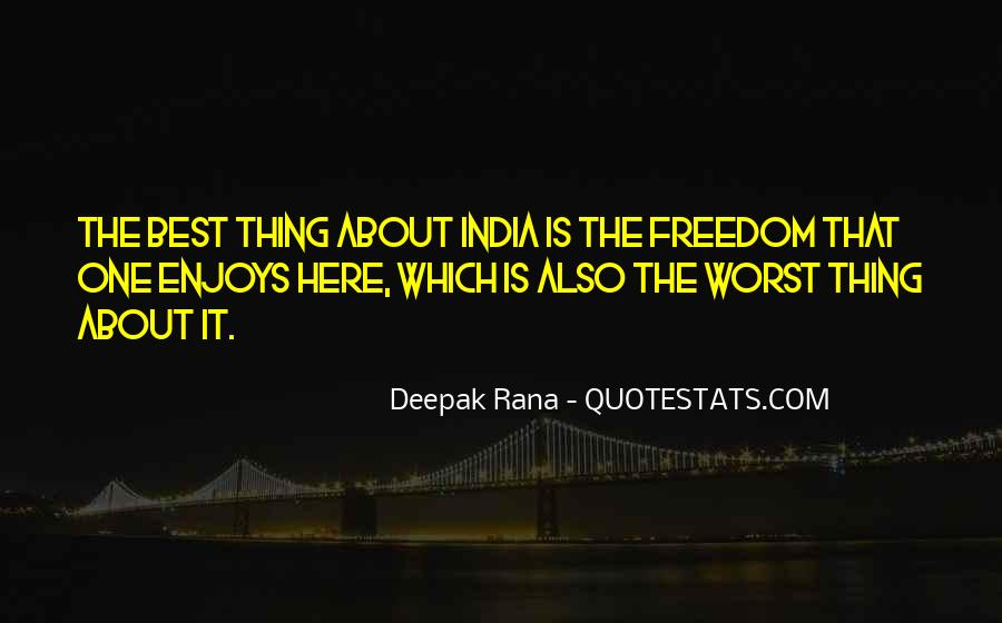 Quotes About Freedom Of India #1531478