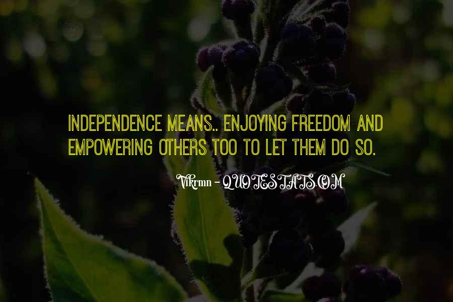 Quotes About Freedom Of India #777642