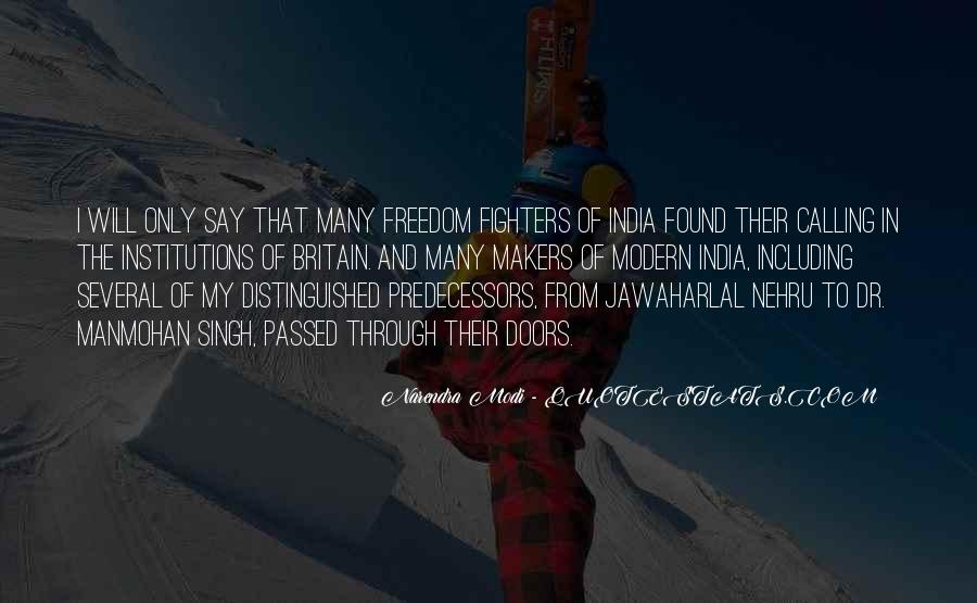 Quotes About Freedom Of India #879581