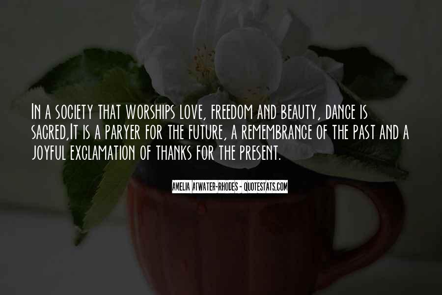 Quotes About Freedom Love #111181